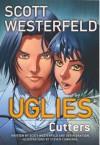 Uglies 2: Cutters - Scott Westerfeld, Devin Grayson, Steven Cummings