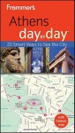 Frommer's Athens Day by Day - Stephen Brewer