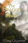 The Dragon Bard - Mary Gillgannon