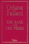 The Rage and the Pride: International English Edition - Oriana Fallaci