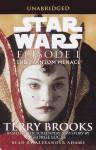 Star Wars: Episode I: The Phantom Menace (audio) - Terry Brooks, Alexander Adams