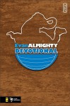 Evan Almighty Devotional (invert) - Kevin Johnson