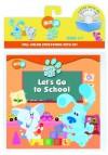 Let's Go to School - Golden Books, Alice Wilder, Jennifer Oxley