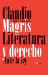 Literatura y derecho/ Literature and law (Spanish Edition) - Claudio Magris, Fernando Savater