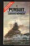 Pursuit The Sinking of the Bismarck - Ludovic Kennedy