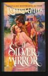 A Silver Mirror - Roberta Gellis