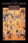 Ca Dao Vietnam: Vietnamese Folk Poety - John Balaban