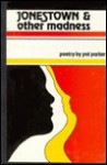 Jonestown & Other Madness: Poetry - Pat Parker