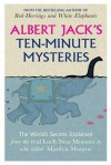 Albert Jack's Ten-minute Mysteries - Albert Jack