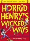 Horrid Henry's Wicked Ways - Francesca Simon