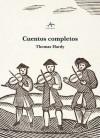 Cuentos completos - Thomas Hardy