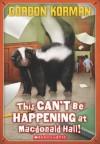 This Can't Be Happening at MacDonald Hall! (MacDonald Hall, #1) - Gordon Korman