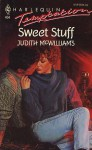 Sweet Stuff - Judith McWilliams