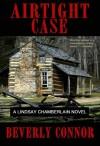 Airtight Case (A Lindsay Chamberlain Novel) - Beverly Connor