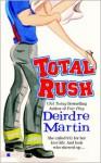 Total Rush - Deirdre Martin