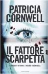 Il fattore Scarpetta (Kay Scarpetta #17) - Valentina Guani, Annamaria Biavasco, Patricia Cornwell