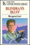 Blindman's Bluff - Margaret Carr
