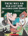 There Was an Old Lady Who Swallowed Some Books! - Lucille Colandro, Jared Lee
