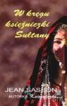 W kręgu księżniczki Sułtany - Jean Sasson