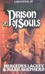 Prison of Souls - Mercedes Lackey, Mark Shepherd