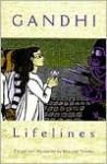 Lifelines - Mahatma Gandhi, Béatrice Tanaka