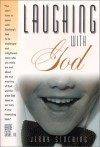 Laughing with God - Jerry Stocking