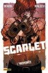 L'Indignée (Scarlet, #1) - Brian Michael Bendis