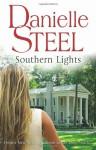 Southern Lights. Danielle Steel - Danielle Steel