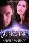 Surfacing - Isabelle Santiago