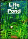 Life in a Pond - Lisa Trumbauer, Susan Evento