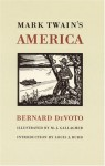 Mark Twain's America - Bernard DeVoto, M.J. Gallagher, Louis J. Budd