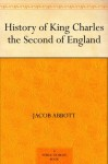 History of King Charles II of England - Jacob Abbott