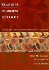 Readings in Ancient History: Thought and Experience from Gilgamesh to St. Augustine - Nels M. Bailkey, Richard Lim