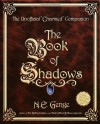 The Book Of Shadows: The Unofficial Charmed Companion - Ngaire E. Genge