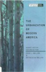 The Urbanization of Modern America: A Brief History - Zane L. Miller