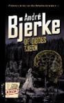De dødes tjern - André Bjerke