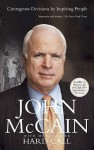Hard Call: Courageous Decisions By Inspiring People: Heroes Who Made Tough Decisions - John McCain