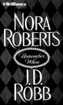 Remember When (Audio) - Susan Ericksen, J.D. Robb, Nora Roberts