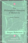 The Philosophical Discourse of Modernity: Twelve Lectures - Jürgen Habermas, Frederick G. Lawrence