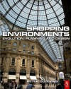 Shopping Environments: Evolution, Planning and Design - Peter Coleman