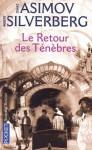Le Retour des Ténèbres - Isaac Asimov, George Barlow