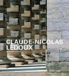 Claude Nicolas Ledoux: Architecture And Utopia In The Era Of The French Revolution - Anthony Vidler