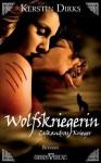 Wolfskriegerin - Kerstin Dirks