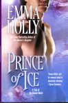 Prince of Ice (Tale of the Demon World #3) - Emma Holly