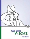 Gus Goes West - Ted Ringer