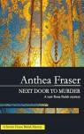 Next Door to Murder - Anthea Fraser