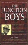 The Junction Boys: How Ten Days in Hell with Bear Bryant Forged a Championship Team - Jim Dent, Gene Stallings