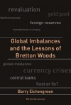 Global Imbalances and the Lessons of Bretton Woods - Barry Eichengreen