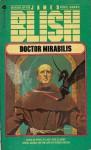 Doctor Mirabilis - James Blish