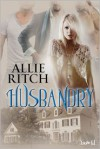 Husbandry - Allie Ritch